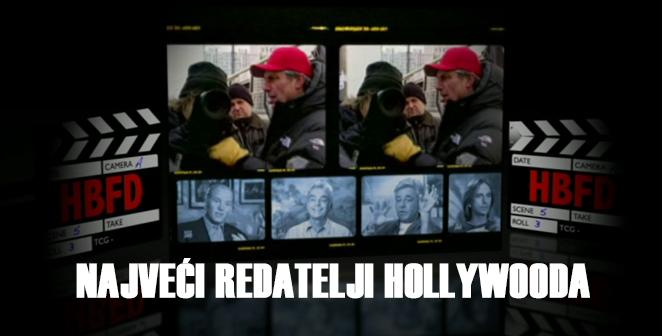 Najveći redatelji Hollywooda
